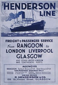 Vintage 1926 Henderson Line Shipping - Mail Freight and Passenger Services from , Rangoon to London, Liverpool & Glasgow released from a 1926 edition of the The Rangoon Times.This advertisement is offered mounted with backing board in a clear ...