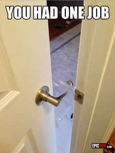 Unclosable door. 21 Design Fails That Will Make You Feel Better About Your Own Home