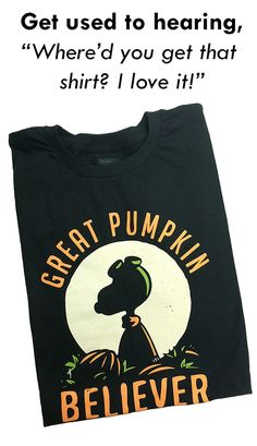 """This epic shirt is back by popular demand!  """"Great Pumpkin Believer"""" halloween t-shirt.    SnorgTees makes funny, witty pop-culture inspired t-shirts and hoodies for men, women and kids. Our tees are made with super soft, comfy materials that'll have you reaching for your favorite SnorgTee week after week. Whether you're looking to upgrade your t-shirt collection or need a clever gift for someone special, SnorgTees is a must."""