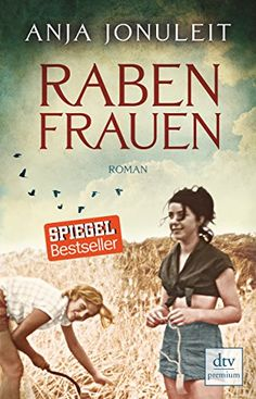 Rabenfrauen: Roman von Anja Jonuleit https://www.amazon.de/dp/3423261048/ref=cm_sw_r_pi_dp_x_GoQizbRCX9CV2