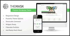 The Mask - Premium Wordpress Theme Created: LastUpdate: Columns: CompatibleBrowsers: SoftwareVersion: Documentation: WellDocumented HighResolution: Yes Layout: Responsive ThemeForestFilesIncluded: LayeredPSD WidgetReady: Yes Tags: agency Blog Post Template, Template Site, Templates, Responsive Slider, Google Web Font, Color Picker, Html Css, Drupal, Premium Wordpress Themes