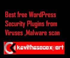 Top Best free WordPress Security Plugins from Viruses & Malware scan Web Security, Security Tips, Sql Injection, Web Application, Wordpress Plugins, Vulnerability, Make Money Online, Top