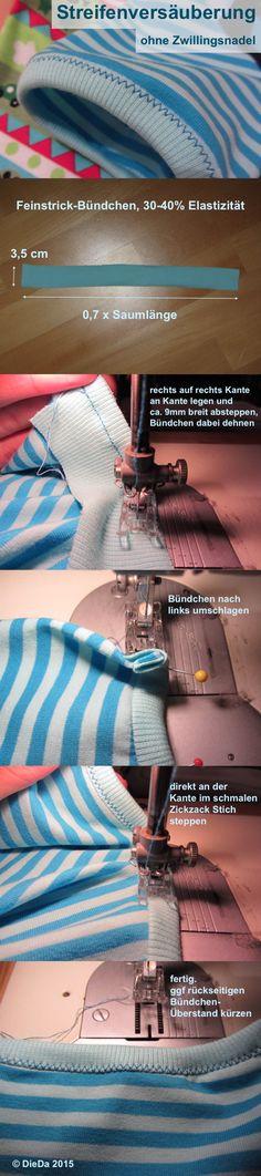schöne Streifenversäuberung ohne Zwillingsnadel, Saum einfassen mit Bündchen, Zickzack Stich, Tutorial