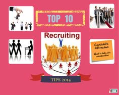 Top 10 Recruiting Tips; 2014 #Recruiting #Rchilli #HR