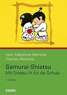 Samurai-Shiatsu: Mit Shiatsu fit für die Schule von Karin... https://www.amazon.de/dp/3943324214/ref=cm_sw_r_pi_dp_x_x3Q.xbZFZFEHT