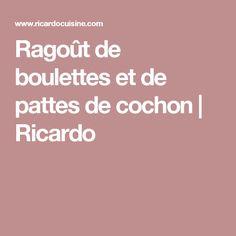 Ragoût de boulettes et de pattes de cochon | Ricardo Courge Spaghetti, Xmas Food, Vinaigrette, Easy Meals, Pork, Turkey, Healthy Recipes, Dishes, Marcel