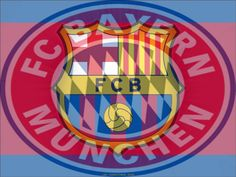 FC Barcelona & Bayern Munich;  two of the best clubs