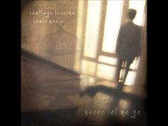 Santiago Laserna & Chelo Navia - Never Let Me Go (w/lyrics)