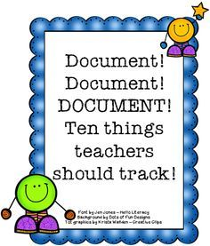 10 Things Teachers Should Track in their Classroom-important list to keep in mind with the new school year approaching and with keeping teacher evaluations in mind.