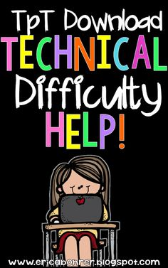 TpT Technical Difficulty Help: Printing, Opening, & Missing Backgrounds | Erica's Ed-Ventures | Bloglovin'