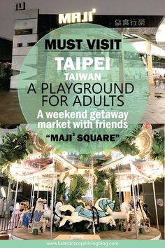 A Playground in The Heart of Taipei for KIDULTS – Your Perfect Weekend Place – Kaleidoscope Living Taipei Travel Guide, Taiwan Travel, Vietnam Travel, Asia Travel, Travel Tips, Budget Travel, Travel Destinations, Travelling Tips, Travel Stuff