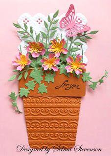 Spellbinders flower pot dies - love the embossing