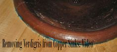 It's easy to remove fresh green verdigris from a copper sink - watch the video to see!