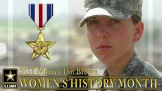 SGT Monica Lin Brown earned a Silver Star in 2007 for her valorous actions in Afghanistan. Brown is only the second woman since WWII to earn the Silver Star.