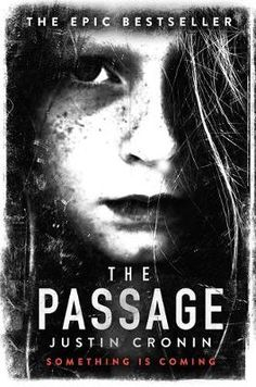 Buy The Passage Trilogy: The Passage, The Twelve and City of Mirrors by Justin Cronin and Read this Book on Kobo's Free Apps. Discover Kobo's Vast Collection of Ebooks and Audiobooks Today - Over 4 Million Titles! The Reader, Into The Wild, Time Magazine, Best Books To Read, Good Books, Book 1, The Book, New England, Brave