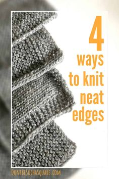 Neat edges are a little but important detail if you want your knitting projects to have a professional look to them! Today I give you 4 ways to knit neat edges as you go Beginner Knitting Projects, Knitting Basics, Knitting Help, Knitting Stiches, Knitting For Beginners, Knitting Patterns Free, Crochet Stitches, Start Knitting, Knitting Tutorials