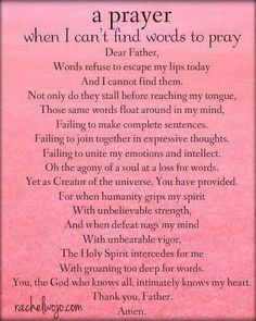 A prayer when you din know what to pray