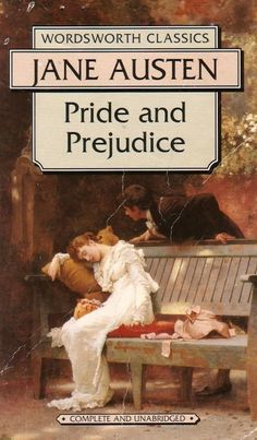 Pride and Prejudice by Jane Austen | 13 Of Your Favorite Books If Their Titles Were Honest