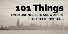 Come and see the most authoritative list of things to know about real estate investing. I think you'll find it quite enlightening! http://retipster.com/things-to-know-about-real-estate-investing/