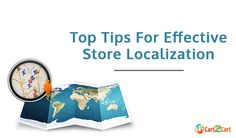 Top Tips For Effective Store Localization