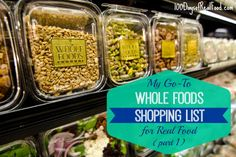 My GoTo Whole Foods Shopping List (Part - Easy Paleo Recipes Paleo Recipes Easy, Clean Recipes, Whole Food Recipes, Healthy Snacks For Kids, Healthy Foods To Eat, Real Foods, Eating Healthy, Healthy Eats, Costco Shopping List