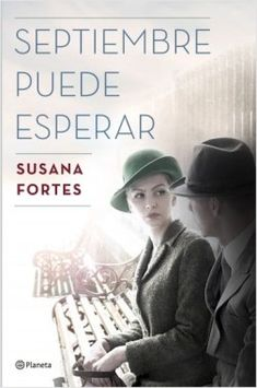 Buy Septiembre puede esperar by Susana Fortes and Read this Book on Kobo's Free Apps. Discover Kobo's Vast Collection of Ebooks and Audiobooks Today - Over 4 Million Titles! I Love Reading, Love Book, This Book, Good Books, Books To Read, My Books, Ebooks Pdf, The Book Thief, O 8