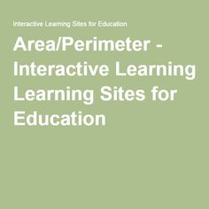 Area/Perimeter - Interactive Learning Sites for Education