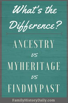 Ancestry vs MyHeritage vs Findmypast: Which is the Best Genealogy Site? Genealogy Forms, Genealogy Sites, Genealogy Research, Family Genealogy, Genealogy Humor, Genealogy Chart, Family Research, My Heritage, Family History