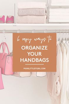 Live in a small space and have a big problem with storage solutions? Top US style blogger Cathy of Poor Little It Girl shares her tips and tricks on handbag storage solutions for small spaces. Click through to get inspired on how to make the most of your small closet or small apartment and SHOP the organizational items you need! #poorlittleitgirl #storagesolutions #smallapartmentstorage #handbagstorage #closetorganization