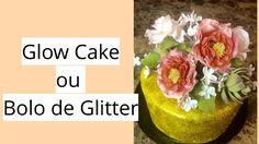 Glow cake , Bolo Gliter