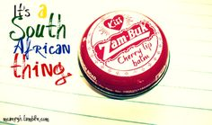 Zam-Buk! Ubiquitous South African ointment or lip balm