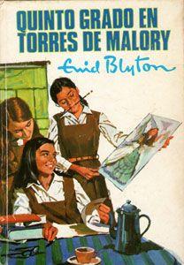 Quinto grado en Torres de Malory, de Enid Blyton