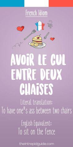 French idiom Avoir le cul entre deux chaises