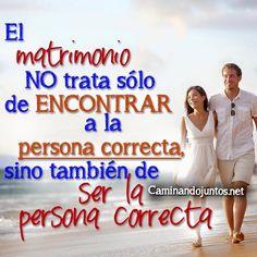 #caminandojuntos #matrimonio #ser la #persona #correcta #parati #teamo #detalles #quotes #siguenos www.caminandojuntos.net