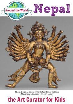 the Art Curator for Kids - Art Around the World - Nepal - Nepal, Durga as Slayer of the Buffalo Demon Mahisha (Mahishasura Mardini), 14th-15th century, Hindu Sculpture Lesson, Art History for Kids, Art Appreciation for Kids
