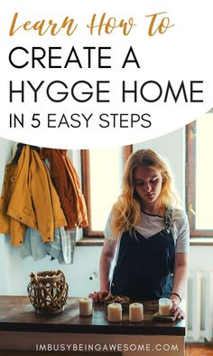 Learn How To Create A Hygge Home in 5 Easy Steps - Want to bring some HYGGE into your home? Here are 5 easy ways you can create this cozy Danish lifes - Slow Living, Cozy Living, Simple Living, Minimal Living, Konmari, Beige Living Rooms, Hygge Life, My New Room, Cozy House