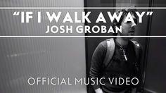 Josh Groban - If I Walk Away [Official Music Video] - https://www.youtube.com/watch?v=0FpLzV0R5dY&feature=share