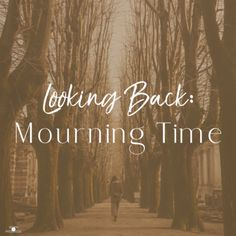 Everywhere we look, there's something that can and should be mourned. #mourning #grief #christianblog Looking Back, Grief, Journey, Thoughts, Blog, The Journey, Blogging, Ideas
