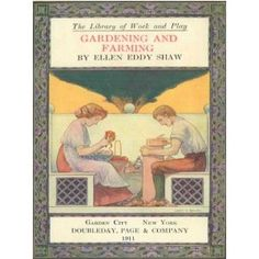 http://p-interest.in/redirector.php?p=B007OBVYY4  The Library of Work and Play: Gardening and Farming (Illustrated) (Kindle Edition)