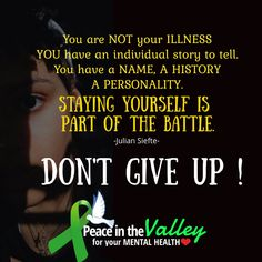 Sending hope to everyone who needs it today. Together we can help end the stigma surrounding mental illness. Peace In The Valley, End The Stigma, Telling Stories, Together We Can, Don't Give Up, Mental Illness, Be Yourself Quotes, Mental Health, Personality