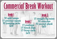 How do you get a good workout in from the comforts of your family room, while watching TV? The commercial workout. # breaks, three sets of each exercise. lower body body Great for teens/kids, too. Tv Show Workouts, Workouts For Teens, Fun Workouts, At Home Workouts, Circuit Workouts, Weight Workouts, Workout Tips, Workout Plans, Workout Routines