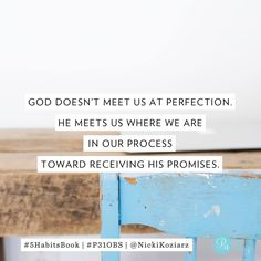 Just a reminder for the soul who doesn't even want to try because it can't be perfect. Keep taking steps. - Nicki Koziarz #5HabitsBook