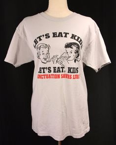 Get it at #BadReputation! #LetsEatKids #Punctuation #ScreenPrint #Gray Men's #TShirt L 100% #Cotton #Optima #CrewNeck #LetsEat #PunctuationSavesLives #Ebay #Funny #Summer