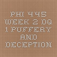 PHI 445 Week 2 DQ 1 Puffery and Deception
