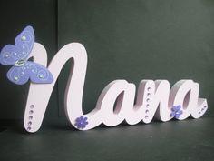 Hand cut free standing Nana Plaque. £12.00, via Etsy.
