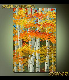 ORIGINAL Fine Art Heavy Palette Knife Texture Abstract Oil Acrylic Painting Landscape By SidorovArt Aspens Fall Ready to Hang 24inX36in. $395.00, via Etsy.