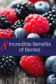 8 Incredible Benefits of Berries — Pain & Health Solutions Health Benefits, Health Tips, Health And Wellness, Health Trends, Health Goals, Health Matters, Health Care, Benefits Of Berries, Anti Oxidant Foods