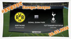 Borussia Dortmund vs. Tottenham Hotspur ✪ Europa-League Achtelfinale ✪ P...
