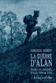 La Guerre d'Alan - Emmanuel Guibert L'Association | Maison d'édition de bandes dessinées fondée en 1990