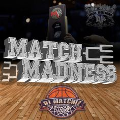 Trill FM Presents Brand New Music on This Years Match Madness Mixtape from Up